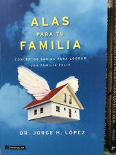 Alas Para Tu Familia Dr Jorge H.lopez