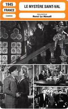 FICHE CINEMA : LE MYSTERE SAINT VAL - Fernandel,Le Hénaff 1945 St Val's Mystery