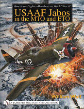 American Fighter-Bombers in World War II: USAAF Jabos in the MTO and ETO