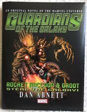 Rocket Raccoon & Groot: Steal the Galaxy! Prose Novel by Dan Abnett