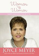 Woman to Woman: Candid Conversations from Me to You by Joyce Meyer