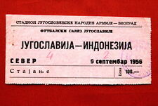 YUGOSLAVIA VS INDONESIA RARE TICKET FOOTBALL BELGRADE 9TH SEPTEMBER 1956.
