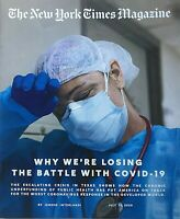 WHY WE'RE LOSING THE BATTLE / PANDEMIC 2020 NEW YORK TIMES Magazine