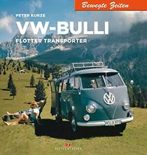 VW Bulli Transporter Bus Geschichte Bildband T1 T2 Typen Modelle Buch Fotos Book