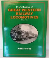 Peto's Register of Great Western Railway Locomotives - Vol 1 - King 4-6-0s