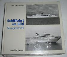 Gert Uwe Detlefsen - Schiffahrt im Bild - Passagierschiffe