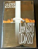 The Last Day Glenn Kleier SIGNED 1st Edition 1st Printing Hardcover