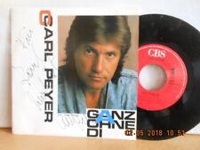 """7"""" AUSTRIA Signiert ! CARL PEYER  - Ganz ohne di / Endlich bin i da bei dir #TOP"""