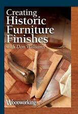 NEW Creating Historic Furniture Finishes by Don Williams