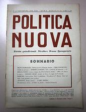 POLITICA NUOVA # Quindicinale - Anno X - N.15 # 1/15 Novembre 1942/XXI