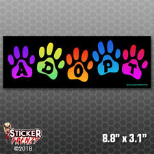 ADOPT Paws Bumper Sticker Car Decal Cats Dogs Pets Laptop Kids Rescue Gift FS837