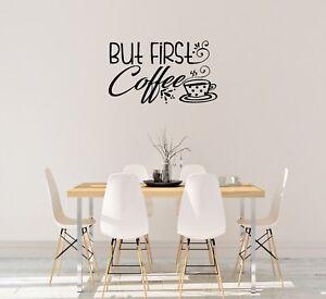 BUT FIRST COFFEE, KITCHEN, CAFE, WALL ART DECAL VINYL STICKER