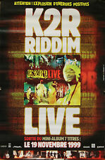 """K2R RIDDIM (LIVE)"" Affiche originale 1999 (Photo Pamela JOSSELIN)"