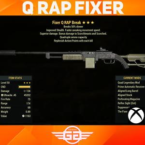 QUAD - RAP - breaks 50% slower - Fixer - Q Fixer -  Fallout76 [XBOX]