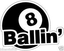 8 (EIGHT) BALL BALLIN' STICKER BUMPER