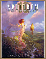 Spectrum: The Best in Contemporary Fantastic Art: No. 10 (Spectrum: The Best in