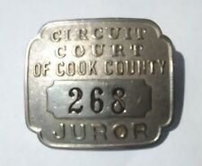 1930's CIRCUIT COURT OF COOK COUNTY CHICAGO MOBSTERS ERA JUROR BADGE 1930's!