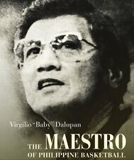 "Virgilio ""Baby"" Dalupan: The Maestro of Philippine Basketball"