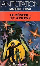 Le zénith et après ? // Fleuve Noir  - Anticipation // Maurice LIMAT / 1 édition