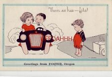 "1923 Them As Has - Gits! Greetings from Foster, Or. ""Auto"" Kid Message No. 2333"