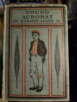 Vintage Antique Book YOUNG ACROBAT By Horatio Alger JR. Hurst & Co.