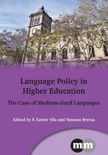 Language Policy in Higher Education: The Case of Medium-Sized-ExLibrary