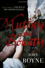 "Mutiny on the ""Bounty"": a Novel of the ""Bounty"",John Boyne"