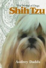 The World of Dogs Shih Tzu by Dadds, Audrey 1852790059 The Fast Free Shipping