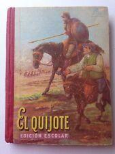 Elquijote Edicion Escolar Hardcover 1959 Imprenta Del Editor