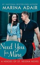 Need You for Mine (Heroes of St. Helena)