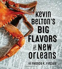 Kevin Belton's Big Flavors of New Orleans, New, Free Shipping
