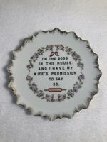 """Vintage Words of Wisdom Wall Plate 7.25"""" I'M THE BOSS IN THIS HOUSE..."""