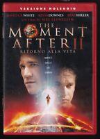 EBOND The Moment After 2 - Ritorno alla vita DVD  EX NOLEGGIO D556901