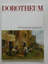Dorotheum seit 1707 Ölgemälde und Aquarelle des 19 Jahrhunderts Dienstag 24.2.04