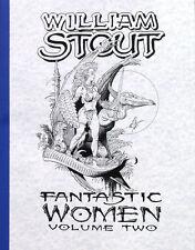 WILLIAM STOUT: Fantastic Women Vol. 2 ART BOOK Ltd #d/700 Rare SIGNED Mint!