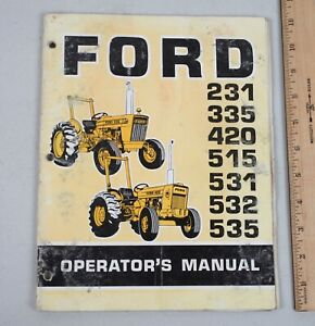 Vintage Ford Tractor Operator's Manual Models 231 335 420 515 531 532 535