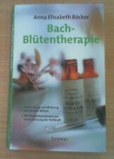 Bach-Blütentherapie von Anna Elisabeth Röcker (Gebunden), NUR DRIN GEBLÄTTERT!!