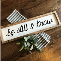 BE STILL & KNOW Rustic LARGE Wood Sign Fixer Upper Farmhouse Primitive handmade