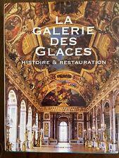 La Galerie des glaces: Histoire et Restauration 2007 negotiable