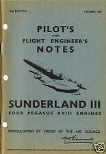 PILOT & ENGINEER'S NOTES: SUNDERLAND III(66 Pages) 66pps+FOC 2-10 PAGE INFO PACK