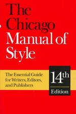 The Chicago Manual of Style: The Essential Guide f