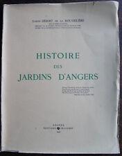 HEBERT DE LA ROUSSELIERE : HISTOIRE DES JARDINS D'ANGERS, 1947