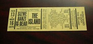Vintage 1975 Unused Ticket Edison Theatre Sizwe Banzi is Dead and The Island