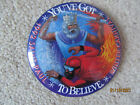 1992 St. Paul Winter Carnival - You've Got to Believe Button