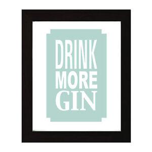 Decorative Print -Present / Drink More Gin