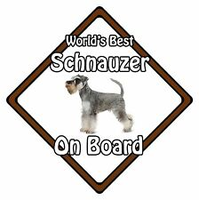 Non Personalised Dog On Board Car Safety Sign - World's Best Miniature Schnauzer