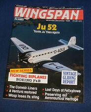 WINGSPAN MAGAZINE NOVEMBER/DECEMBER 1988 - JU52 'TANTE JU' FLIES AGAIN