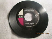 JOHNNY RIVERS: Love Me While You Can Where Have Flowers Gone 45 Record IR Oldies