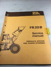 Fiat Allis Fr20b Loader Hydraulic System And Power Steering Service Manual