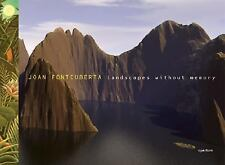 Joan Fontcuberta : Landscapes Without Memory (2005, Hardcover)